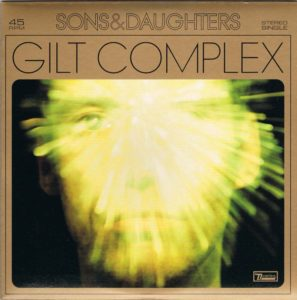 Sons and Daughters - Gilt Complex Album Cover